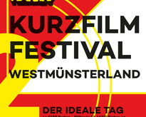 """Film ab!"" - IDEALE Kurzfilmfestival Westmünsterland in Borken"